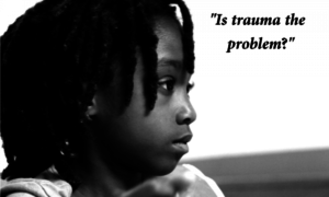 is-trauma-the-problem-e1448340006424